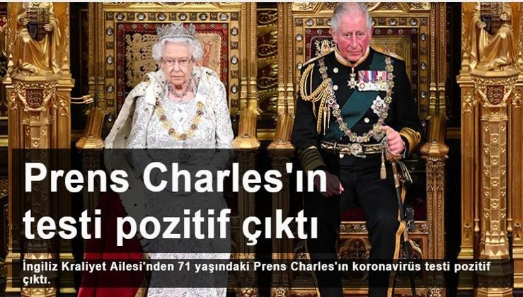 Koronavirüs kraliyete sıçradı! Prens Charles'ın testi pozitif çıktı