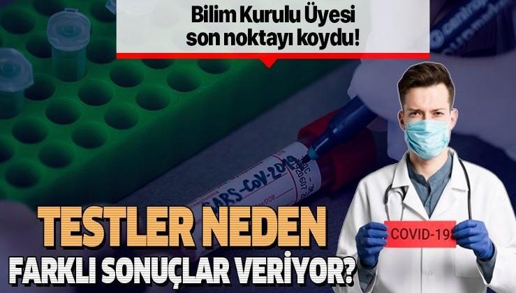 Son dakika: Koronavirüs testleri neden farklı sonuçlar veriyor? Bilim Kurulu Üyesi Prof. Dr. Tevfik Özlü açıkladı.