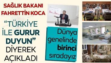 Sağlık Bakanı Fahrettin Koca 'Türkiye ile gurur duyun' diyerek paylaştı! Dünyada birinci sıradayız