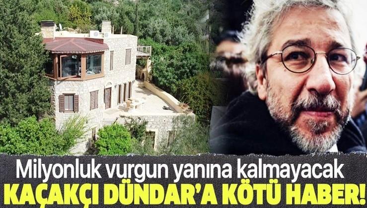 Son dakika: Firari Can Dündar'ın kaçak villasına...