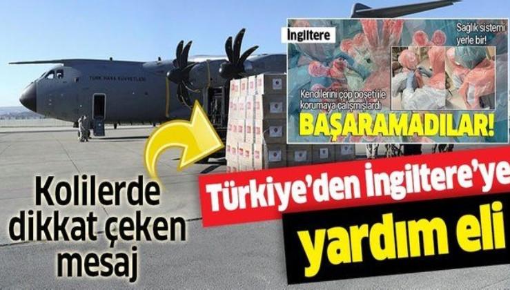 Son dakika: Türkiye'den İngiltere'ye koronavirüse karşı yardım eli! Kargo uçağı hareket etti