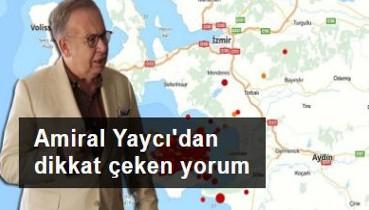 Amiral Yaycı: İzmir Depremi, Sisam gibi adaların Türk kıta sahanlığında olduğunu teyit etmiştir