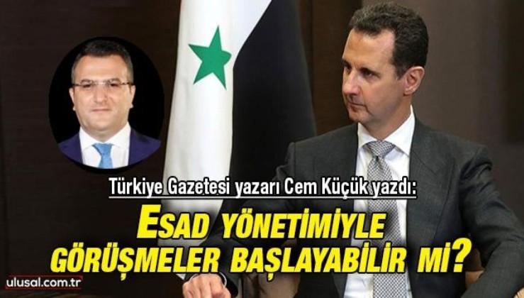 Gazeteci Cem Küçük yazdı: Şayet ülkemizin çıkarları gerektiriyorsa Esad yönetimiyle de Dışişleri Bakanlığı seviyesinde görüşmeler başlayabilir mi?