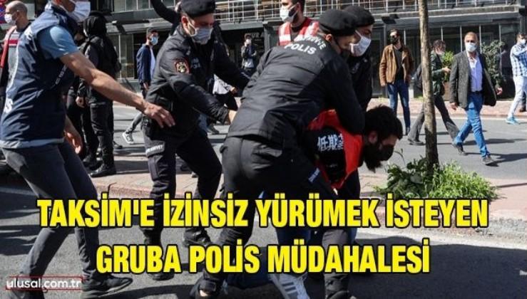 Taksim'e izinsiz yürümek isteyen gruba polis müdahalesi