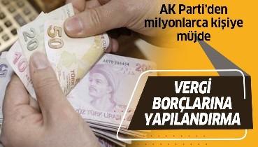 Son dakika: AK Partili Mehmet Muş'tan flaş vergi yapılandırması açıklaması