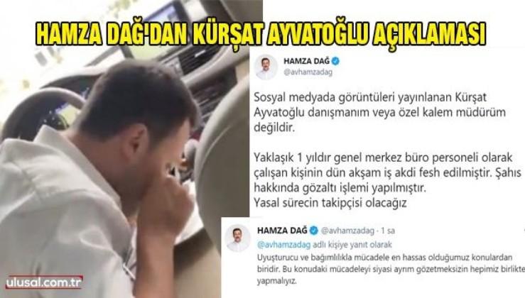 AK Parti Genel Başkan Yardımcısı Hamza Dağ'dan Kürşat Ayvatoğlu açıklaması