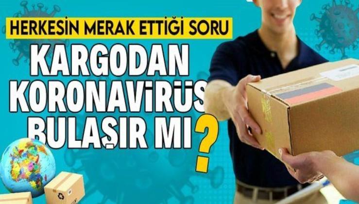 Kargodan koronavirüs bulaşır mı? Ekmekten koronavirüs bulaşır mı? Koronavirüs belirtileri nelerdir?