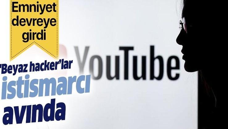 Youtube'ta çocuk istismarına geçit yok! Emniyet, 'beyaz hacker'ları devreye soktu!