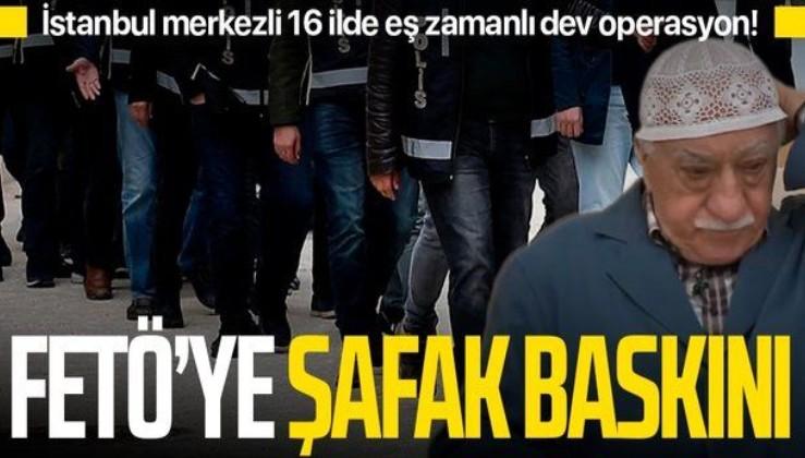 SON DAKİKA: İstanbul merkezli 16 ilde FETÖ'nün emniyet yapılanmasına dev operasyon