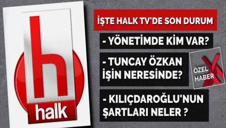 İşte Halk Tv'de son durum… Yönetim belli oldu! Tuncay Özkan bu işin neresinde?