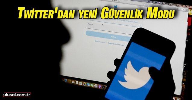 """Twitter'dan siber zorbalığa karşı yeni """"güvenlik modu"""""""