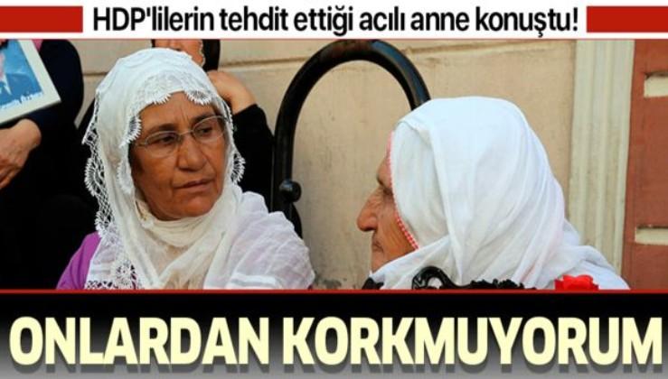 Evlat nöbetinde HDP'liler tarafından tehdit edilen acılı anne Remziye Akkoyun: Onlardan korkmuyorum.