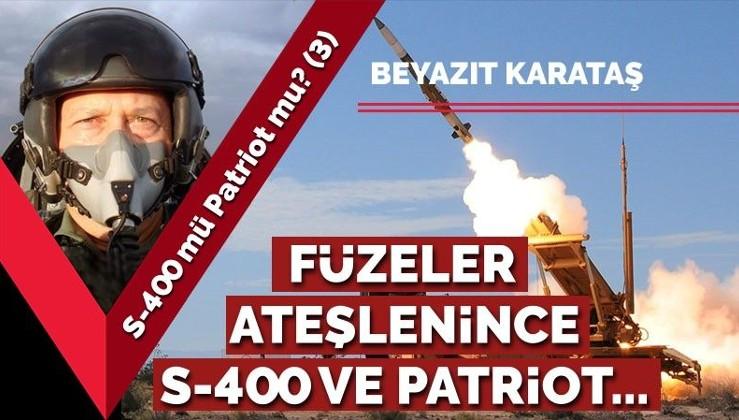 S-400 mü Patriot mu? (3) Füzeler ateşlenince S-400 ve Patriot...