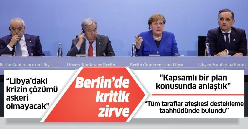 Berlin'de Libya zirvesi sona erdi! Merkel'den kritik açıklamalar.