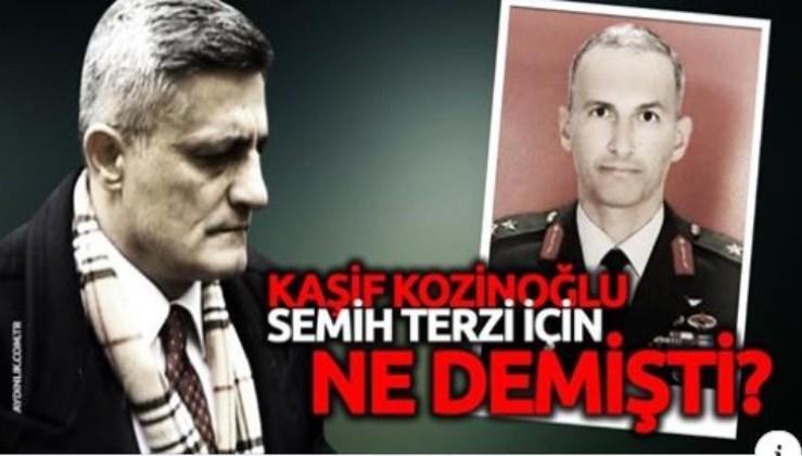 Kaşif Kozinoğlu Semih Terzi için ne demişti?
