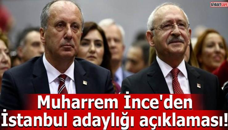 Muharrem İnce'den İstanbul adaylığı açıklaması! Bekliyorum