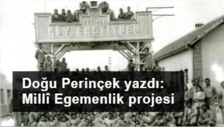 Millî Egemenlik projesi olarak Köy Enstitüleri