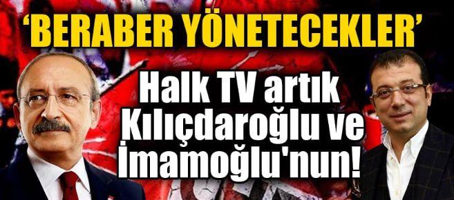 Halk Tv artık Kılıçdaroğlu ve İmamoğlu'nun!
