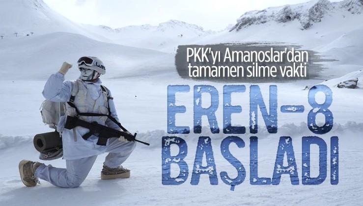 Eren-8 Amanoslar Operasyonu başladı!