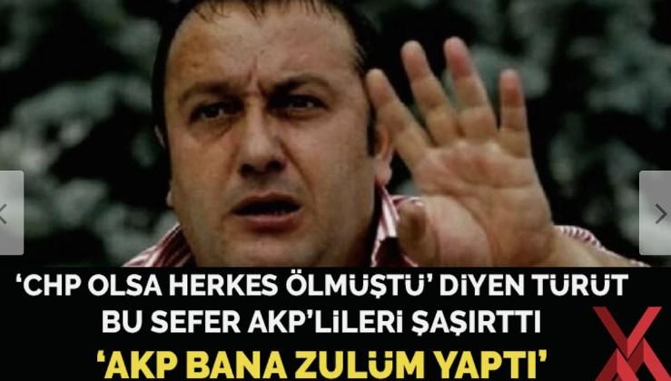 İsmail Türüt'ten hızlı dönüş: AKP bana zulüm yaptı