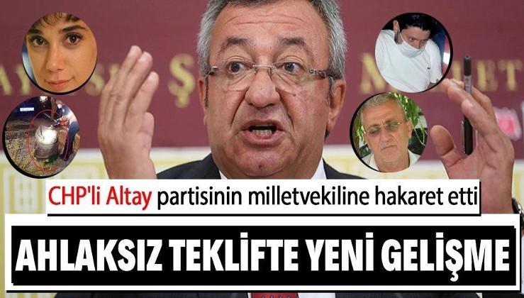 CHP'li Engin Altay kendi milletvekiline hakaret etti: Normal bir zekaya sahip kimse, aileyi böyle tehdit etmez