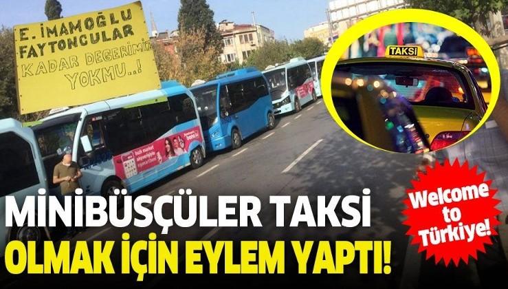 Minibüsçüler, taksi olmak için eylem yaptı!