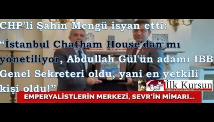İstanbul Chatham House'dan mı yönetiliyor, Abdullah Gül'ün adamı İBB Genel Sekreteri oldu, yani en yetkili kişi oldu!