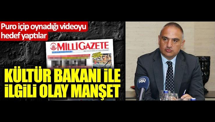 Milli Gazete'den Kültür ve Turizm Bakanı Nuri Ersoy'la ilgili olay manşet