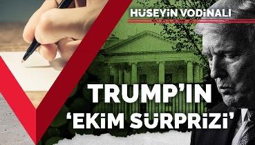 Trump'ın 'ekim sürprizi'
