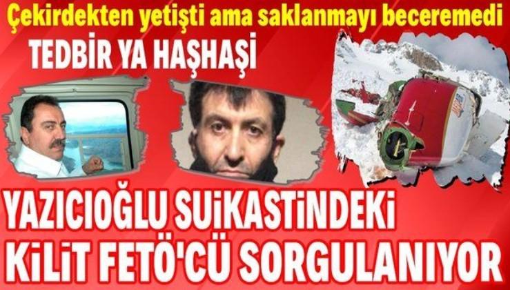 Muhsin Yazıcıoğlu suikastindeki kilit FETÖ'cü Kamil Bakum sorgulanıyor