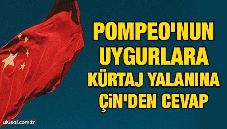 Pompeo'nun Uygurlara kürtaj yalanına Çin'den cevap