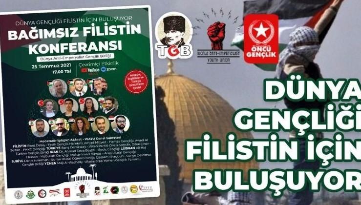 Dünya gençliği Filistin için buluşuyor