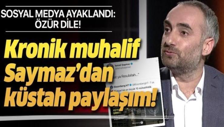 İsmail Saymaz'dan küstah paylaşım! 'Özür dile İsmail Saymaz' etiketi sosyal medyada trend topic oldu