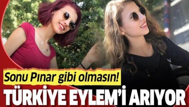 Son dakika: 16 yaşındaki Eylem Hıdırtepe'den dün akşamdan beri haber alınamıyor!