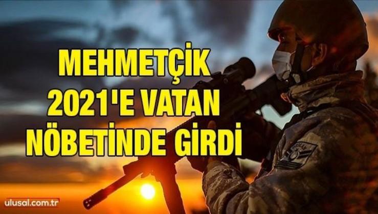 Mehmetçik 2021'e vatan nöbetinde girdi