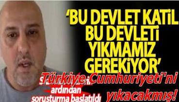 """Ahmet Şık'tan skandal sözler: """"Türkiye Cumhuriyeti devleti katildir yıkmamız lazım"""""""