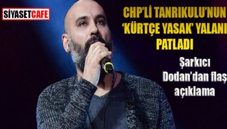 Günün yalanı: Kürtçe şarkıya yasak… Şarkıcı Dodan'dan tepki: Kimse bunu politik bir noktaya çekmesin