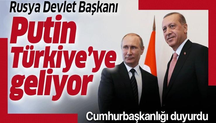 Rusya Devlet Başkanı Putin Türkiye'ye geliyor.