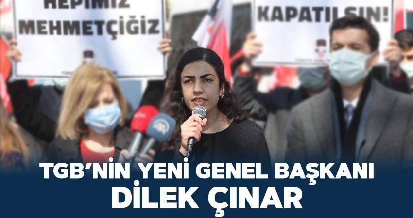 TGB'nin Yeni Genel Başkanı Dilek Çınar oldu!