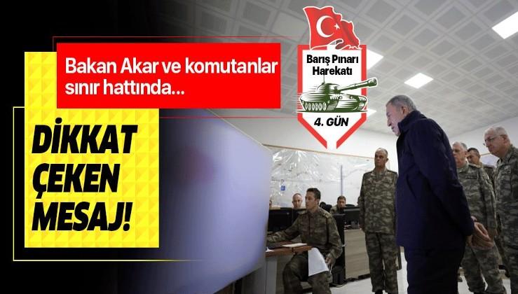 Milli Savunma Bakanı Akar ve komutanlar sınırda! Akar'dan dikkat çeken mesaj