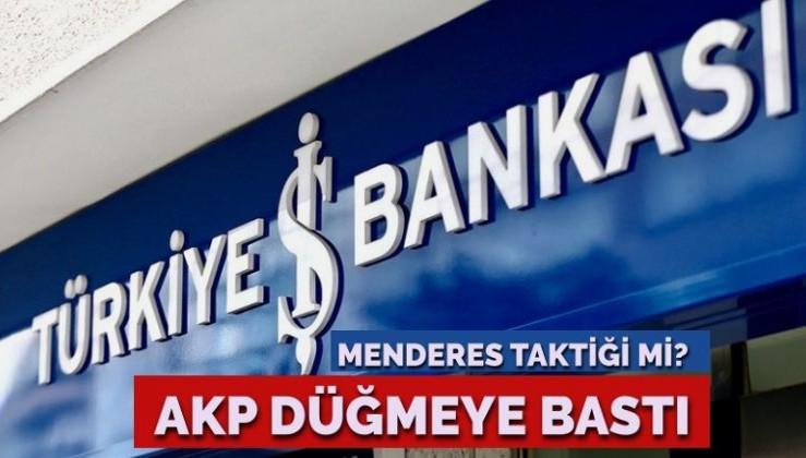 AKP düğmeye bastı… İş Bankası hisseleri için özel plan