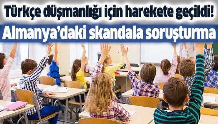 Almanya'daki Türkçe düşmanlığına soruşturma!