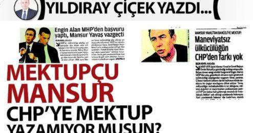 Mektupçu Mansur, CHP'ye mektup yazamıyor musun?