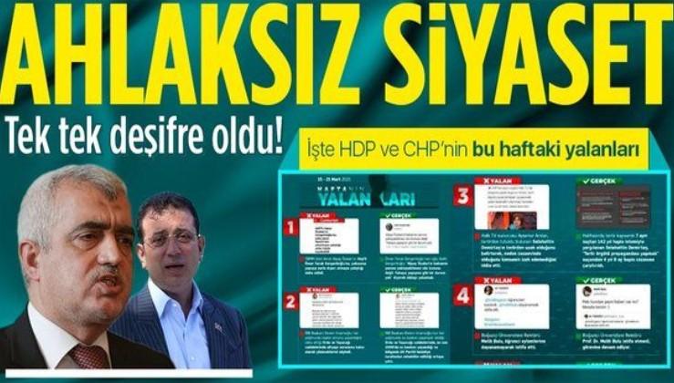 Terörün siyasi ayağı HDP ve onun destekçisi CHP'nin bu haftaki yalanları