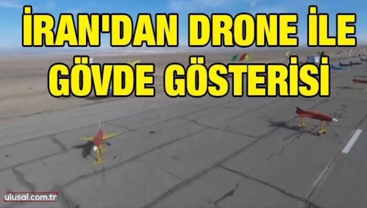 İran'dan drone ile gövde gösterisi