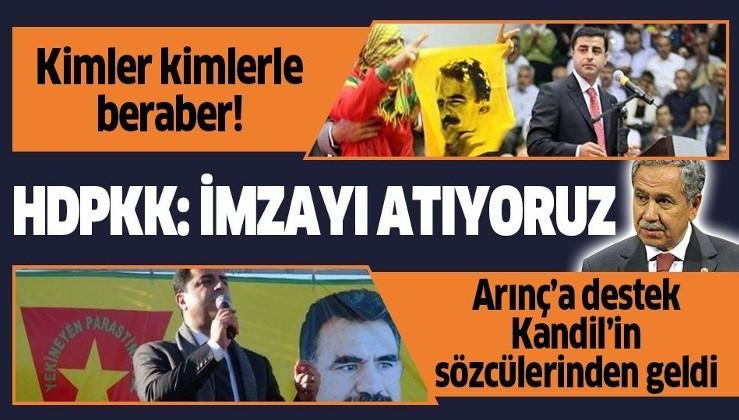 """Bülent Arınç'ın skandal Selahattin Demirtaş açıklamalarına destek HDPKK'dan geldi: """"Altına imzamızı atıyorum"""""""