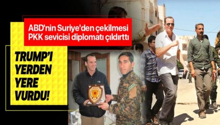ABD'nin Suriye'den çekilmesi PKK sevicisi diplomatı çıldırttı! Trump'ı yerden yere vurdu.