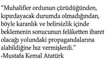 Nutuk'ta Gazi Mustafa Kemal Atatürk Büyük Taarruz öncesi durumu anlatıyor: