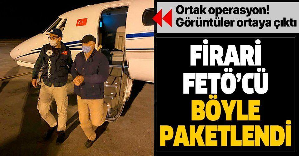 SON DAKİKA: Cezayir'de yakalanan firari FETÖ'cü Türkiye'ye böyle getirildi