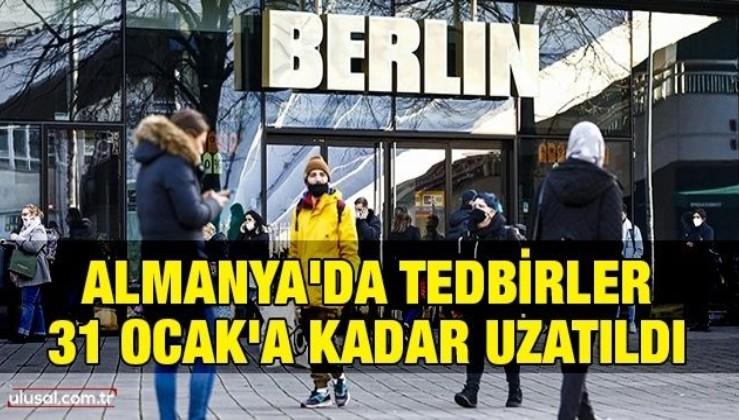 Almanya'da tedbirler 31 Ocak'a kadar uzatıldı